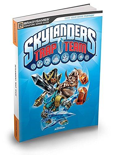 Skylanders TRAP TEAM - Das offizielle Lösungsbuch Die Kraft Kehrt Zurück