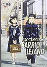 Barrio Lejano - Edición Definitiva par Taniguchi