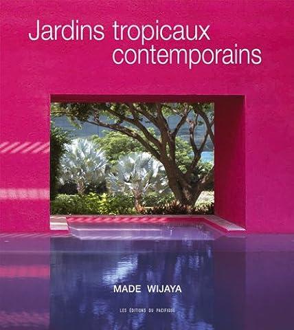 Jardin Tropical - Jardins tropicaux