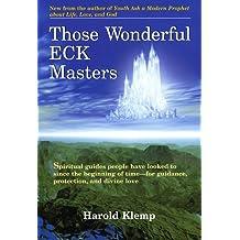 Those Wonderful ECK Masters by Harold Klemp (1-Sep-2005) Paperback