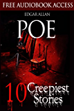 Edgar Allan Poe: 10 Creepiest Stories (Illustrated) (The Raven, The Black Cat, The Tell-Tale Heart, The Pit and the Pendulum, The Fall of the House of Usher) (English Edition)