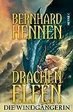 'Die Windgängerin (Drachenelfen, Band 2)' von Bernhard Hennen