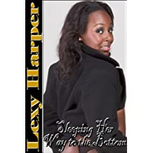 Sleeping Her Way to the Bottom (Bedtime Erotica) (English Edition)