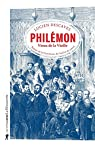 Philemon, Vieux de La Vieille par Descaves