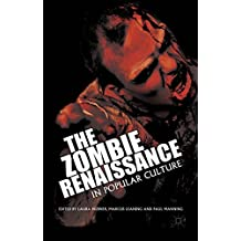The Zombie Renaissance in Popular Culture by Laura Hubner (Editor), Marcus Leaning (Editor) � Visit Amazon's Marcus Leaning Page search results for this author Marcus Leaning (Editor), Paul Manning (Editor) (25-Nov-2014) Hardcover