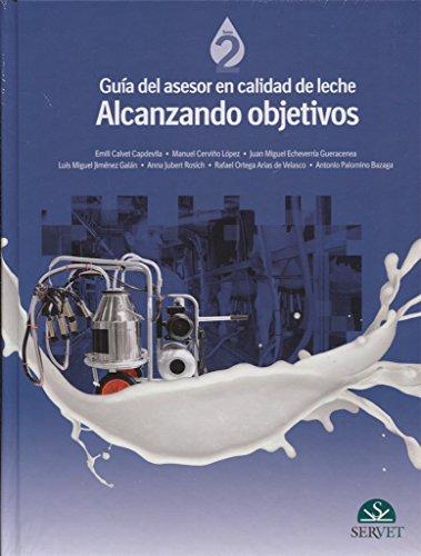 Guía del asesor en calidad de leche. Alcanzando objetivos - Libros de veterinaria - Editorial Servet por Emili Calvet Capdevila