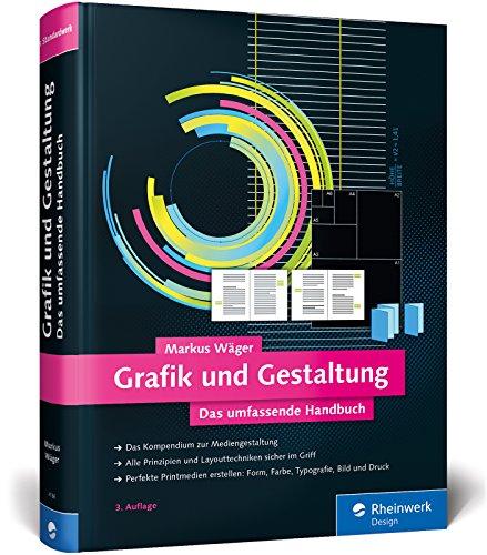 Grafik und Gestaltung: Design und Mediengestaltung von A bis Z Buch-Cover