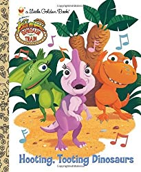 Hooting, Tooting Dinosaurs (Dinosaur Train) (Little Golden Book) by Andrea Posner-Sanchez (2011-05-10)