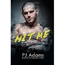 HIT ME: A Costa del Crime romantic suspense novel (The Bailey Boys Book 2)