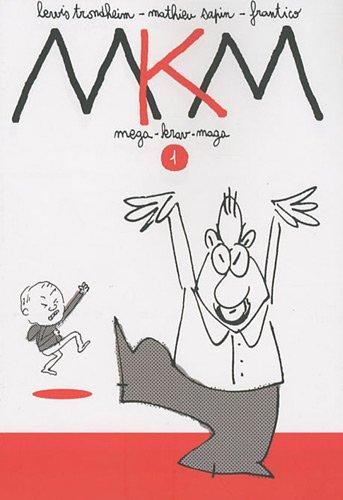 Mega-Krav-Maga, Tome 1