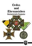 Orden und Ehrenzeichen Oesterreich-Ungarns (Militaria,Österreich, Ungarn, K.u.K, Uniformen, Abzeichen, 2. Weltkrieg, Orden und Ehrenzeichen, 1. ... Kreuz, Deutscher Orden, History Edition) -