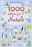 1000 adesivi per il Natale. Ediz. illustrata