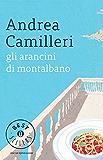 Gli arancini di Montalbano (Oscar bestsellers Vol. 1126) (Italian Edition)