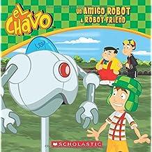 Un Amigo Robot / A Robot Friend (El Chavo: 8x8)
