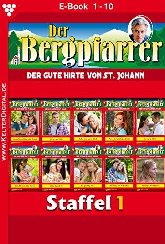 Der Bergpfarrer Staffel 1 - Heimatroman: E-Book 1-10 (Reiter 5 7)