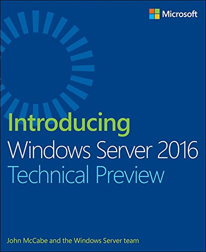 Server 2016 Technical Preview (English Edition) ()