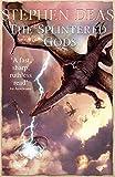 The Splintered Gods (Memory of Flames 6)