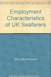 Employment Characteristics of UK Seafarers