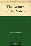 The Return of the Native (English Edition)