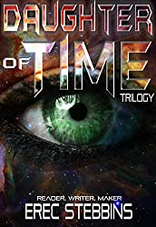 Daughter of Time Trilogy: Reader, Writer, Maker (English Edition)
