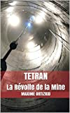 Image de TETRAN: La Révolte de la Mine