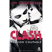 Clash T2 : Passion coupable: Après la série Marked Men