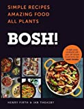 Simple Recipes. Amazing Food. All Plants. The most anticipated vegan cookbook of 2018