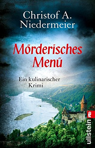 Mörderisches Menü: Ein kulinarischer Krimi (Ein Jo-Weidinger-Krimi, Band 2)