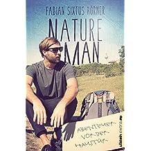 Natureman: Abenteuer vor der Haustür