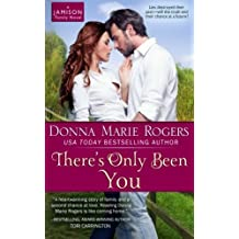 There's Only Been You (Jamison Series) by Donna Marie Rogers (2013-07-10)