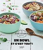 Un bowl et c'est tout !...