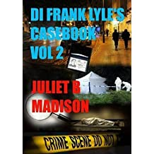 [(Di Frank Lyle's Casebook Vol 2)] [By (author) Juliet B Madison] published on (March, 2014)
