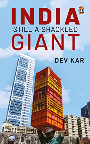 India: Still A Shackled Giant