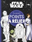 STAR WARS - Ateliers Disney - Points à relier