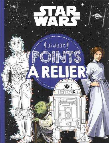 STAR WARS - Ateliers Disney - Points à relier