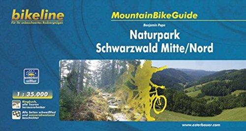 Schwarzwald Mitte/Nord Naturpark Mountainbikeguide 2011 por Benjamin Pape