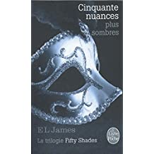 Cinquante nuances plus sombres (Fifty Shades, Tome 2)