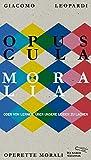 Opuscula moralia: Oder vom Lernen ?ber unsere Leiden zu lachen (Die Andere Bibliothek, Band 389)