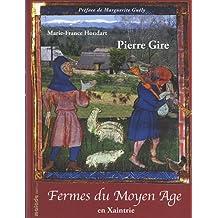 Fermes du Moyen Age en Xaintrie