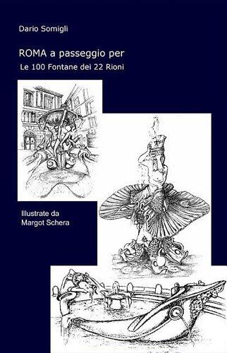 roma-a-passeggio-per-le-100-fontane-dei-22-rioni