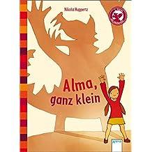 Der Bücherbär: Eine Geschichte für Erstleser: Alma, ganz klein