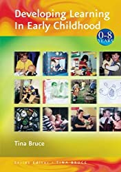 Developing Learning in Early Childhood (Zero to Eight)