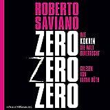 ZeroZeroZero: Wie Kokain die Welt beherrscht: 8 CDs