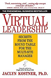 Virtual Leadership: Secrets from the Round Table for the Multi-Site Manager by Jaclyn Kostner (1996-06-01)