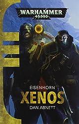 Xenos (Eisenhorn Trilogy 1)