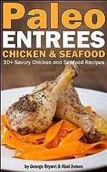 Quick and Easy Paleo Chicken and Fish Recipes (Civilized Caveman Cookbooks Book 4) (English Edition)