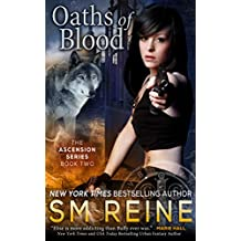 Oaths of Blood: An Urban Fantasy Novel (The Ascension Series Book 2) (English Edition)