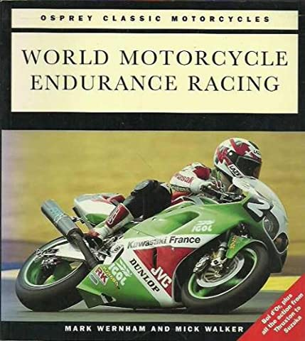 World Motorcycle Endurance Racing (Osprey classic motorcycles)