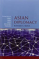 Asian Diplomacy: The Foreign Ministries of China, India, Japan, Singapore, and Thailand