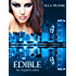 Edible (Exquisite Series Book 3)